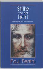 Stilte van het hart - Paul Ferrini (ISBN 9789020281866)