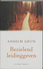 Bezielend leidinggeven - Anselm Grün (ISBN 9789025953133)
