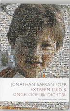 Extreem luid en ongelooflijk dichtbij - Jonathan Safran Foer (ISBN 9789041414977)