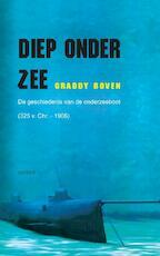 Diep onder zee - Graddy Boven (ISBN 9789059118874)