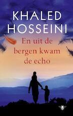 En uit de bergen kwam de echo - Khaled Hosseini (ISBN 9789023481867)