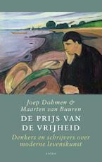 De prijs van de vrijheid - Joep Dohmen, Maarten van Buuren (ISBN 9789026323362)