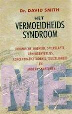 Het vermoeidheidssyndroom - David Smith, Josephine Ruitenberg (ISBN 9789021516387)
