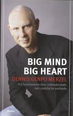 Big Mind Big Heart [met CD] - D.G. Merzel (ISBN 9789056701895)
