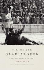 Gladiatoren - Fik Meijer (ISBN 9789025334260)