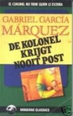 De kolonel krijgt nooit post - Gabriel García Márquez, Barber van de Pol (ISBN 9789029039918)