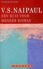 Een huis voor meneer Biswas - V.S. Naipaul (ISBN 9789025417987)