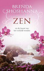 Zen en de kunst van het verliefd worden - Brenda Shoshanna (ISBN 9789049201326)