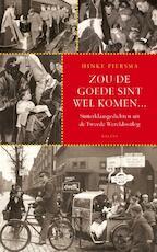 Zou de goede Sint wel komen... + CD - Hinke Piersma (ISBN 9789460032110)