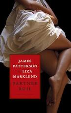 Partnerruil - James Patterson, Liza Marklund (ISBN 9789023450306)