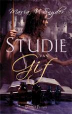Studie van Gif - Maria Snyder, Richard Heufkens (ISBN 9789024530977)