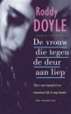 De vrouw die tegen de deur aan liep - Roddy Doyle, Rob van Moppes (ISBN 9789038813783)