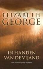 In handen van de vijand - Elizabeth George (ISBN 9789022987261)
