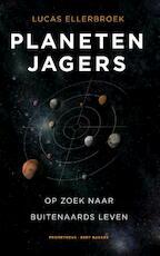 Planetenjagers - Lucas Ellerbroek (ISBN 9789035141407)