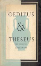 Oedipus & Theseus - André Gide, Jeff Last
