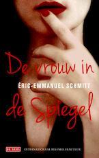 De vrouw in de spiegel - Eric-Emmanuel Schmitt (ISBN 9789044525229)