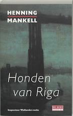 Honden van Riga - Henning Mankell (ISBN 9789044505139)