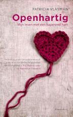 Openhartig - Patricia Vlasman (ISBN 9789047202226)