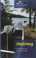 Onderweg - Tommy Wieringa (ISBN 9789086960835)