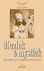 Muziek en mystiek - Inayat Khan (ISBN 9789073207189)