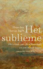 Het sublieme - Hans den Hartog Jager (ISBN 9789025368876)