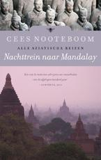 Nachttrein naar Mandalay - Cees Nooteboom (ISBN 9789023466017)