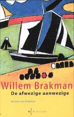 De afwezige aanwezige - Willem Brakman, S. Brakman (ISBN 9789461531124)