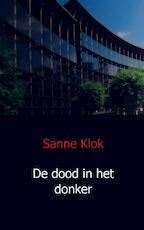 De dood in het donker - Sanne Klok (ISBN 9789491080135)