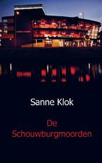 De Schouwburgmoorden - Sanne Klok (ISBN 9789491080388)