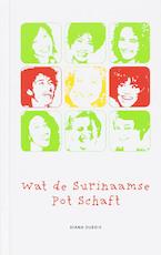 Wat de Surinaamse pot schaft - Diana Dubois (ISBN 9789075812022)