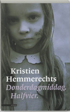 Donderdagmiddag. Halfvier. - Kristien Hemmerechts (ISBN 9789045008028)