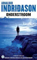 Onderstroom - Arnaldur Indridason (ISBN 9789021457635)