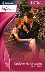 Opbloeiende hartstocht - Rachel Bailey (ISBN 9789461992048)