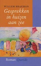 Gesprekken in huizen aan zee - Willem Brakman (ISBN 9789021443805)