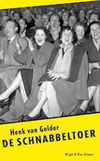 De schnabbeltoer - Henk van Gelder (ISBN 9789038891385)