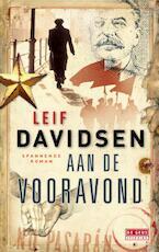 Aan de vooravond - Leif Davidsen (ISBN 9789044521528)