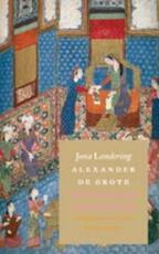 Alexander de Grote - Jona Lendering (ISBN 9789025364960)