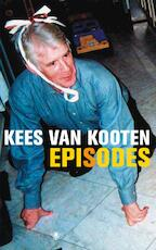 Episodes - Kees Van Kooten (ISBN 9789023422730)