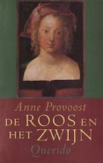 De roos en het zwijn - Anne Provoost (ISBN 9789045115740)