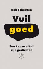 Vuil goed - Rob Schouten (ISBN 9789029582810)