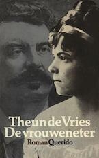 De vrouweneter - Theun de Vries (ISBN 9789021445847)