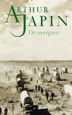 De overgave - Arthur Japin (ISBN 9789029574266)