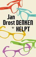 Denken helpt - Jan Drost (ISBN 9789023490258)