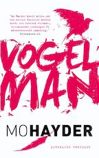 Vogelman - Mo Hayder (ISBN 9789021016306)