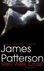 Ren, Alex Cross - James Patterson (ISBN 9789023491569)