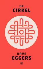 De cirkel - Dave Eggers (ISBN 9789048818648)