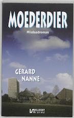 Moederdier - Gerard Nanne (ISBN 9789076968278)