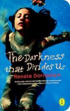 The darkness that divides us - Renate Dorrestein (ISBN 9789462380417)