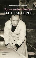 Het patent - Tony van der Meulen (ISBN 9789460033216)