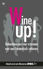 Geen gezeur, meer wijn - Mieke Kosters, Yvanka van der Zwaan (ISBN 9789044347487)